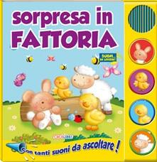 Listadelpopolo.it Sorpresa in fattoria. Libro sonoro Image