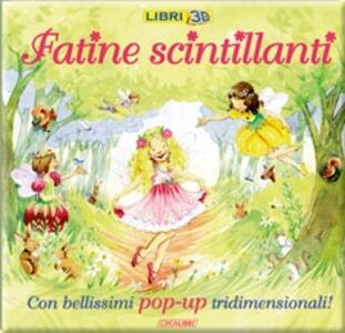 Fatine scintillanti. Libro pop-up