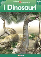 I dinosauri. Pianeta animali. Livello 3