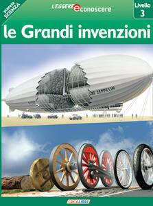Le grandi invenzioni. Pianeta scienza. Livello 3