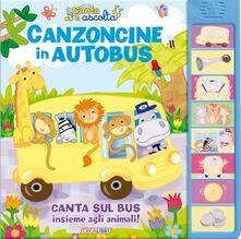 Secchiarapita.it Canzoncine in autobus. Libro sonoro Image