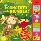 Il concerto nella giungla! Libro sonoro