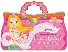 Osteriacasadimare.it Disegna e vesti le principesse del mondo. Con adesivi. Ediz. illustrata Image