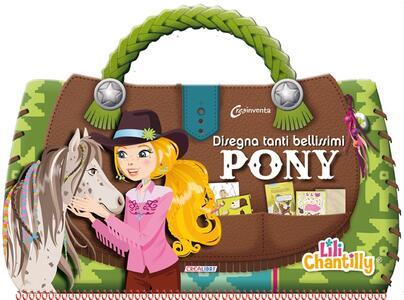Disegna tanti bellissimi pony. Con adesivi. Ediz. illustrata