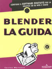 Blender. La guida. Con CD-ROM