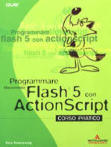 Radiospeed.it Programmare Macromedia Flash 5 con ActionScript Image