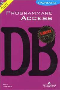 Programmare Access. Con CD-ROM