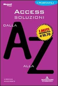 Access soluzioni dalla A alla Z - Andersen Virginia - wuz.it