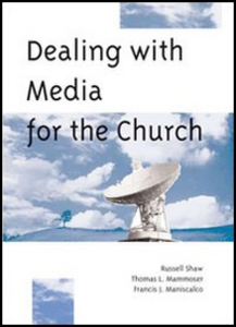 Libro Dealing with media for the Church Thomas L. Mammoser , Russel Shaw , Francis J. Maniscalco