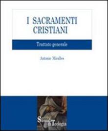 I sacramenti cristiani. Trattato generale.pdf
