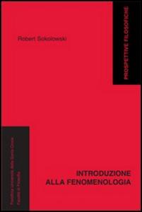 Libro Introduzione alla fenomenologia Robert Solokowski