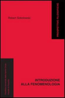 Introduzione alla fenomenologia - Robert Solokowski - copertina