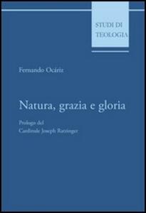 Libro Natura, grazia e gloria Fernando Ocáriz