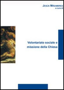 Volontariato sociale e missione della Chiesa - copertina