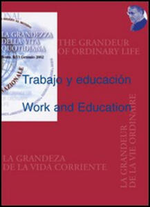 Trabajo y educacion-Work and Education