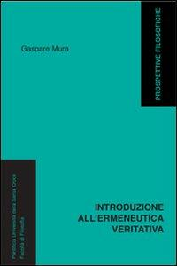 Introduzione all'ermeneutica veritativa