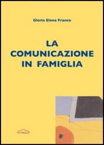 La comunicazione in famiglia