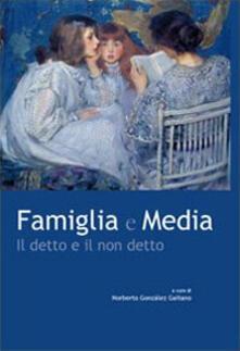 Famiglia e media. Il detto e il non detto - copertina