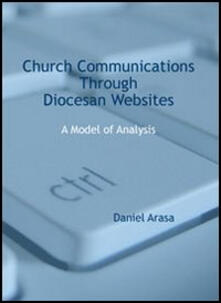 Church communications through diocesan websites. A model of analysis - Daniel Arasa - copertina