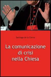La comunicazione di crisi nella Chiesa