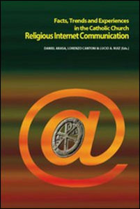 Libro Religious Internet Communication. Facts, trends and experiences in the catholic church