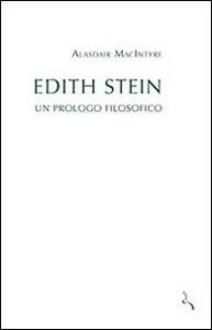 Edith Stein. Un prologo filosofico - Alasdair MacIntyre - copertina