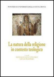 Libro La natura della religione in contesto teologico