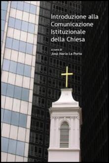 Introduzione alla comunicazione istituzionale della Chiesa - copertina
