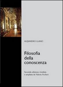 Libro Filosofia della conoscenza Alejandro Llano