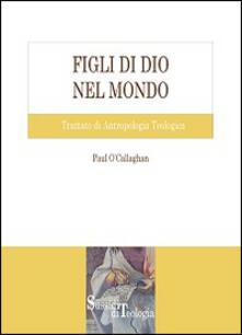 Figli di Dio nel mondo. Trattato di antropologia teologica.pdf
