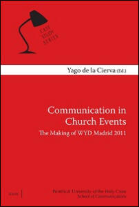 Communication in Church Events. The making of WYD Madrid 2011