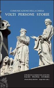 Comunicazione della Chiesa. Volti, persone, storie