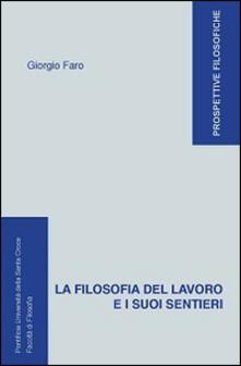 La filosofia del lavoro e i suoi sentieri.pdf