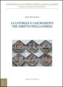 Libro La liturgia e i sacramenti nel diritto della Chiesa Tomás Rincón Pérez