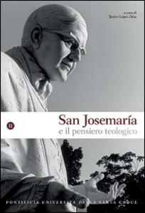 Libro San Josemaría e il pensiero teologico. Vol. 2