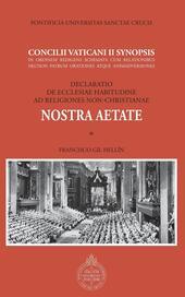 Nostra aetate. Concilii Vaticani II Synopsis. Declaratio de Ecclesia habitudine ad religiones non-christianae