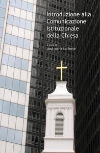 Ebook Introduzione alla Comunicazione Istituzionale della Chiesa