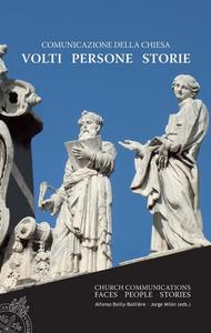 Ebook Comunicazione della Chiesa. Volti, persone, storie