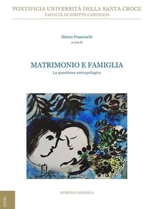 Ebook Matrimonio e famiglia. La questione antropologica