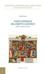 Ebook Parte generale del diritto canonico. Diritto e sistema normativo Baura, Eduardo