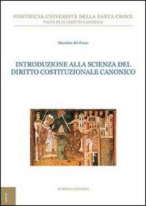 Libro Introduzione alla scienza del diritto costituzionale canonico Massimo Del Pozzo