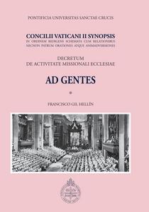 Ebook Ad gentes. Concilii vaticani II synopsis. Decretum de activitate missionali ecclesiae Gil Hellín, Francisco