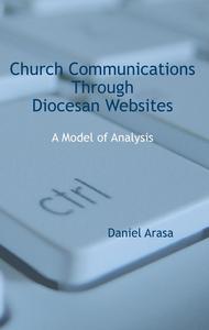 Ebook in inglese Church communications through diocesan websites. A model of analysis Arasa, Daniel