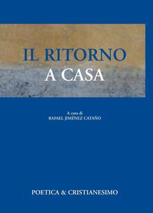 Il ritorno a casa - Rafael Jiménez Cataño - ebook