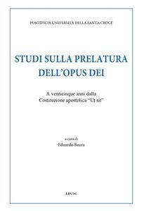 Ebook Studi sulla prelatura dell'Opus Dei. A venticinque anni dalla Costituzione apostolica «Ut sit»