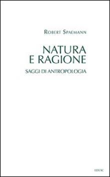 Aboutschuster.de Natura e ragione. Saggi di antropologia Image