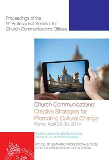 Church Communication: Creative Strategies for Promoting Cultural Change