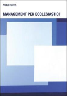 Management per ecclesiastici - Angelo Paletta - copertina
