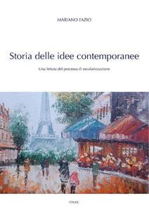Ebook Storia delle idee contemporanee. Una lettura del processo di secolarizzazione Fazio, Mariano