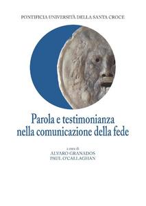 Ebook Parola e testimonianza nella comunicazione della fede